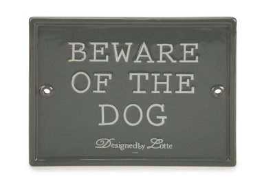 Designed by Lotte Beware of the Dog